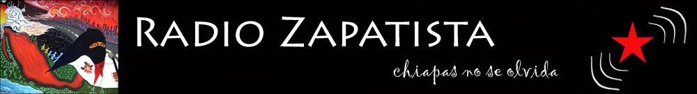 Radio ZapatistaChiapas no se olvida